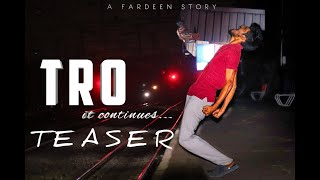 TRO it continues..... Teaser || Telugu Short Film 2019 || By Fardeen - YOUTUBE