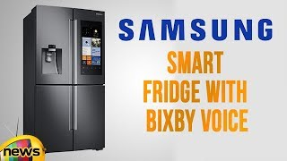 Next Gen Of Samsung smart Refrigerator Can Control Your Home with Bixby Voice | Mango News - MANGONEWS
