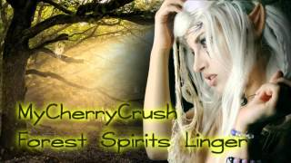 Royalty FreeBackground:Forest Spirits Linger [MyCherryCrush Remix]