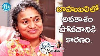 I Missed An Opportunity To Sing In Baahubali - Sahithi || Melodies & Memories - IDREAMMOVIES