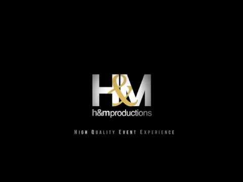 H&M Productions / High Quality Event Experience