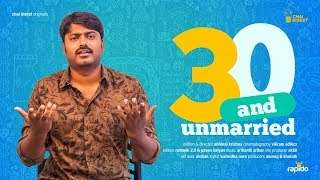 30 and Unmarried   Ft. Sudharshan   Chai Bisket Originals - YOUTUBE