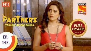 Partners Trouble Ho Gayi Double - Ep 147 - Full Episode - 20th June, 2018 - SABTV