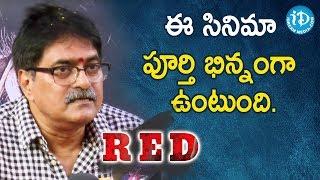 ఈ సినిమా పూర్తి  భిన్నంగా ఉంటుంది.- Producer Sravanthi Ravi Kishore | RED Movie Launch - IDREAMMOVIES