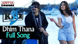 Dhim Thana Full Song ll Kick Songs ll Ravi Teja, Iliyana - ADITYAMUSIC