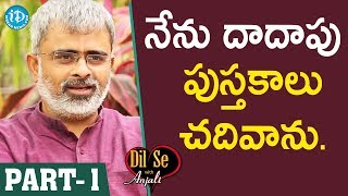 Akella Raghavendra Exclusive Interview - Part #1    Dil Se With Anjali - IDREAMMOVIES