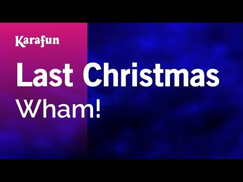 Last Christmas - Karaoke - Made  famous by Wham! (with lyrics)