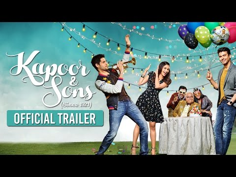 Kapoor & Sons | Official Trailer