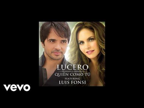 Lucero - Quién Como Tú (Audio) ft. Luis Fonsi
