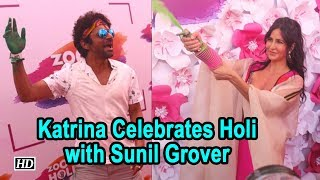Vibrant Katrina Kaif Celebrates Holi with Sunil Grover & Others - IANSLIVE