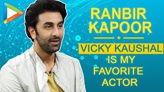 "Ranbir Kapoor: ""Vicky Kaushal is my FAVORITE actor"" | Sanju - HUNGAMA"