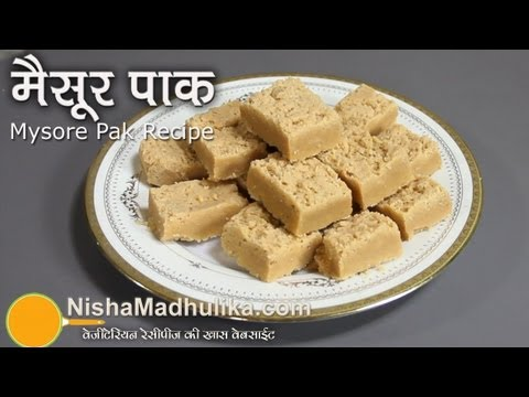 Mysore Pak Recipe -  How To Make Mysore Pak