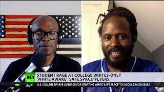 'White Awake': US college under fire for creating 'safe space' for white students (DEBATE) - RUSSIATODAY