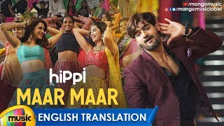 HIPPI Video Songs | Maar Maar Video Song With English Translation | Kartikeya | Digangana | Shradda - MANGOMUSIC