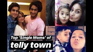 Top 'Single Moms' of telly town | TellyChakkar - TELLYCHAKKAR