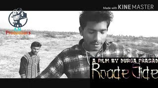 Rode side /  telugu short film  {AN productions} - YOUTUBE