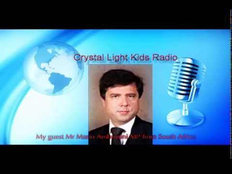 Crystal Kids Radio Interviews Mario Ambrosini MP for South Africa
