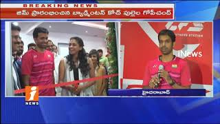 Pullela Gopichand Launches Core Fitness Solon and Gym | Hyderabad | iNews - INEWS