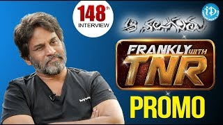 Frankly With TNR #148 - Exclusive Interview - Promo || Talking Movies With iDream - IDREAMMOVIES