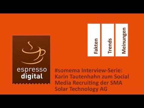 #somema Interviews: Karin Tautenhahn bereichtet über das Social Media Recruiting bei SMA Technology