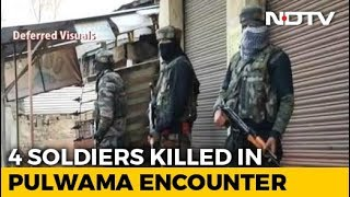 Officer, 3 Soldiers Killed In Overnight Encounter In J&K's Pulwama - NDTV
