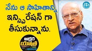 నేను ఆ సాహితాన్ని ఇన్స్పిరేషన్ గా తీసుకున్నాను - V. Rajarammohan Rao | Akshara Yathra With Mrunalini - IDREAMMOVIES
