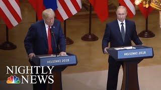 Politicians Condemn President Donald Trump's Finland Performance   NBC Nightly News - NBCNEWS
