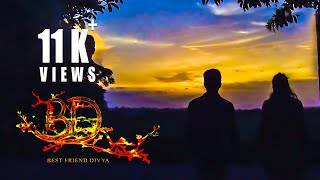 BD Best Friend Divya  - New Telugu Short Film 2019 - YOUTUBE