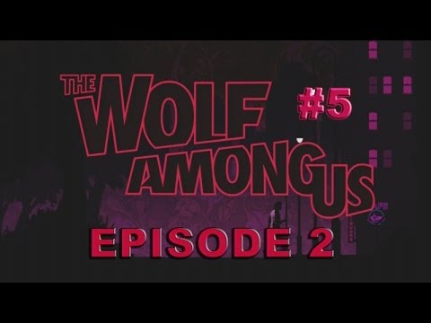 NUDEY BAR - The Wolf Among Us Episode 2 - Pt 5