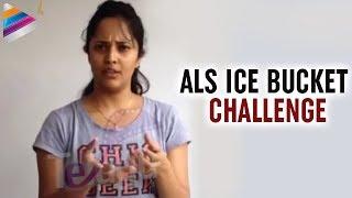 ALS Ice Bucket Challenge - Anchor Anasuya - TELUGUFILMNAGAR