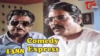 Comedy Express 1388    Back to Back    Telugu Comedy Scenes - TELUGUONE