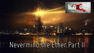 Royalty Free :Nevermind the Ether Part II