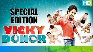 Vicky Donor - Special Edition | Ayushmann Khurrana, Yami Gautam & Annu Kapoor - EROSENTERTAINMENT