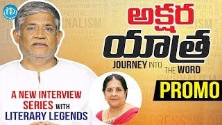 Akshara Yatra - An Interview Series Of Telugu Literary Legends With Dr.Mrunalini - IDREAMMOVIES