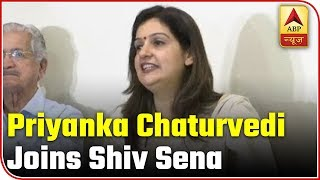 Priyanka Chaturvedi joins Shiv Sena hours after resigning from Congress - ABPNEWSTV