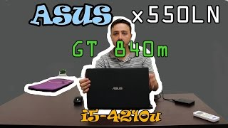 Asus x550LN - Unboxing e Review Notebook barato com Placa de v?deo