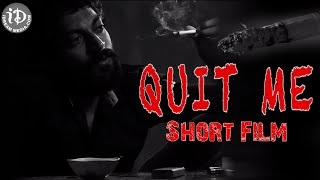 Quit ME | Short Film | GS Karthik | Sunil | Aam Aadmi Pictures - IDREAMMOVIES