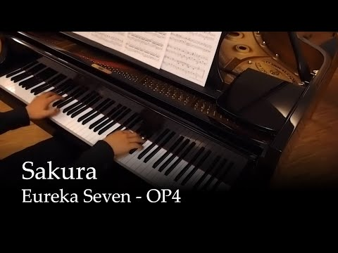 Sakura - Eureka seven OP 4 [Piano]