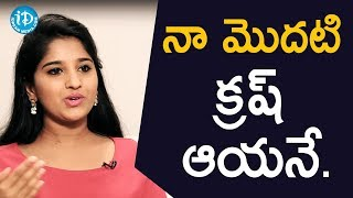 నా మొదటి క్రష్ ఆయనే - TV Artist Meghana || Soap Stars With Anitha - IDREAMMOVIES