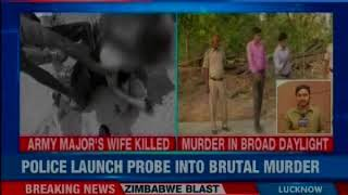 Army Major's wife murdered in broad daylight; police launch probe into brutal murder - NEWSXLIVE