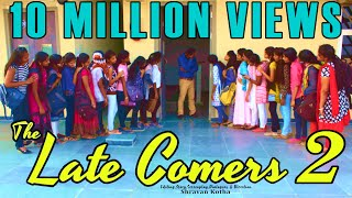 The Late Comers 2 (Girls version) - A Comedy Short Film by Shravan Kotha - YOUTUBE