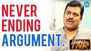 It's An Never Ending Argument - Harsha Vardhan || Frankly With TNR | Talking Movies - IDREAMMOVIES