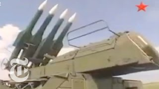 How the Buk SA-11 Missile System Works | Times Minute | The New York Times - THENEWYORKTIMES