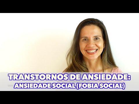 Transtornos de Ansiedade: Ansiedade Social (Fobia Social)