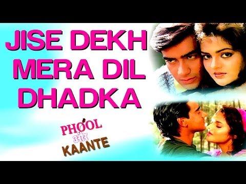 Phool Aur Kaante (Ajay Devgan) Jise Dekh Mera Dil Dhadka  (Full Song) HD