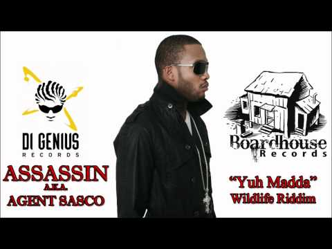 Assassin aka Agent Sasco - Yuh Madda - Di Genius - Wildlife Riddim -April 2011
