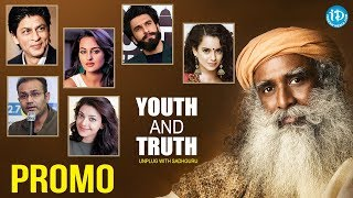 Youth And Truth || Unplug With Sadhguru || Celebrities Questions - Promo || iDream Movies - IDREAMMOVIES