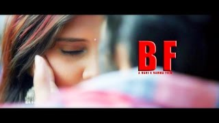 BF || Telugu Short Film 2017 || Directed By Ravi S Varma - YOUTUBE