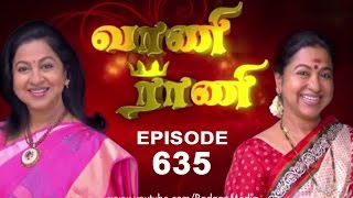 Vaani Rani : Episode 635 - 25th April 2015