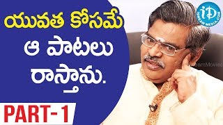 Lyricist Sirivennela Seetaramasastri Exclusive Interview - Part #1 || Koffee With Yamuna Kishore - IDREAMMOVIES